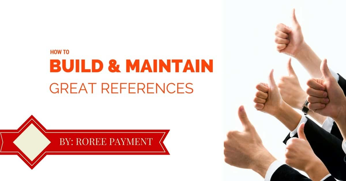 how to build maintain great references 1 How to Build and Maintain Great References